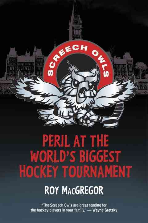Peril at the World's Biggest Hockey Tournament By MacGregor, Roy